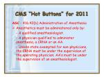 cms hot buttons for 201136