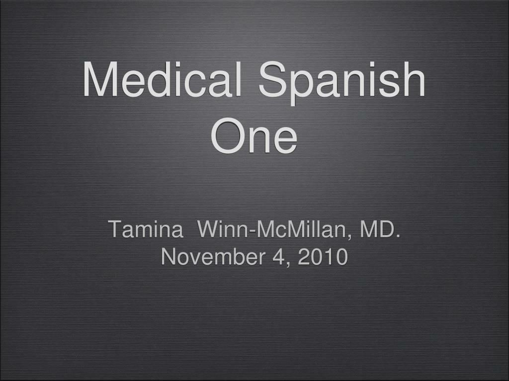 medical spanish one l.
