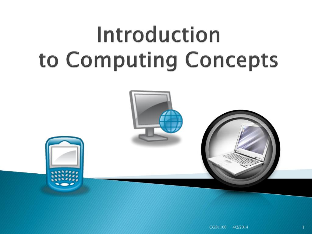 introduction to computing concepts l.