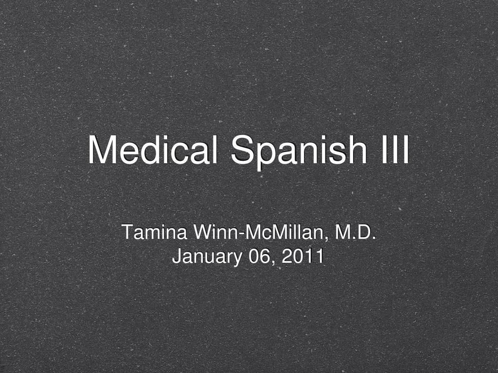 medical spanish iii l.