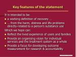 key features of the statement
