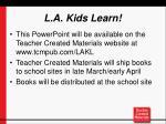 l a kids learn