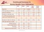 continued increase in home health care utilization
