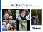 our family s voice