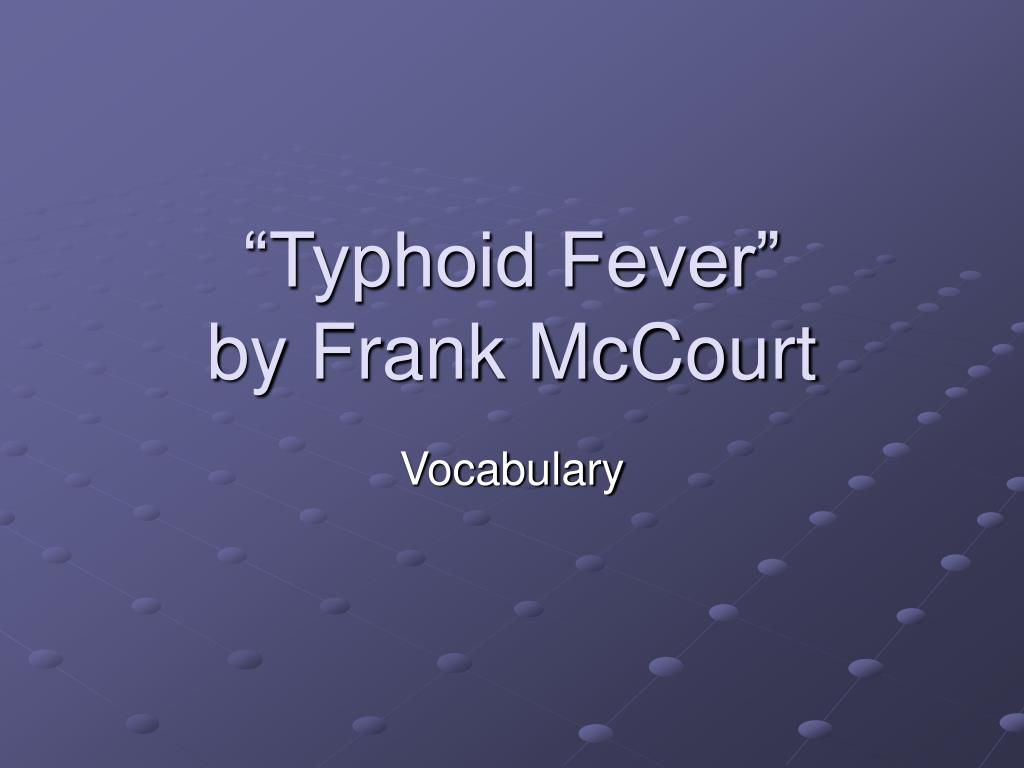 typhoid fever by frank mccourt l.