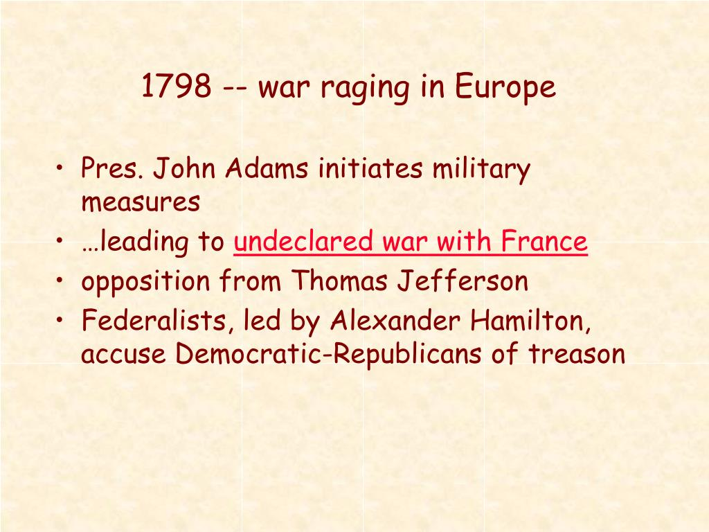 1798 -- war raging in Europe