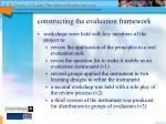 constructing the evaluation framework