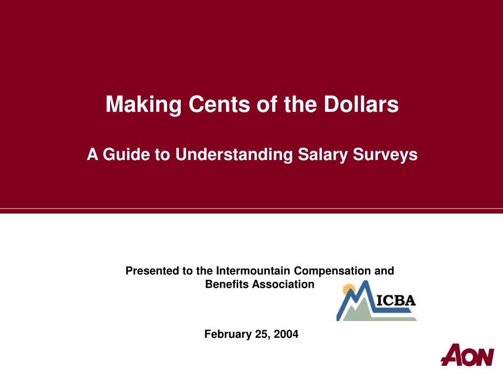 making cents of the dollars a guide to understanding salary surveys l.