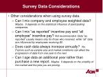 survey data considerations