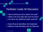 facilitator leads all discussion