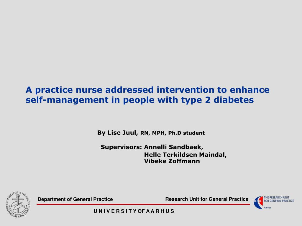 a practice nurse addressed intervention to enhance self management in people with type 2 diabetes l.