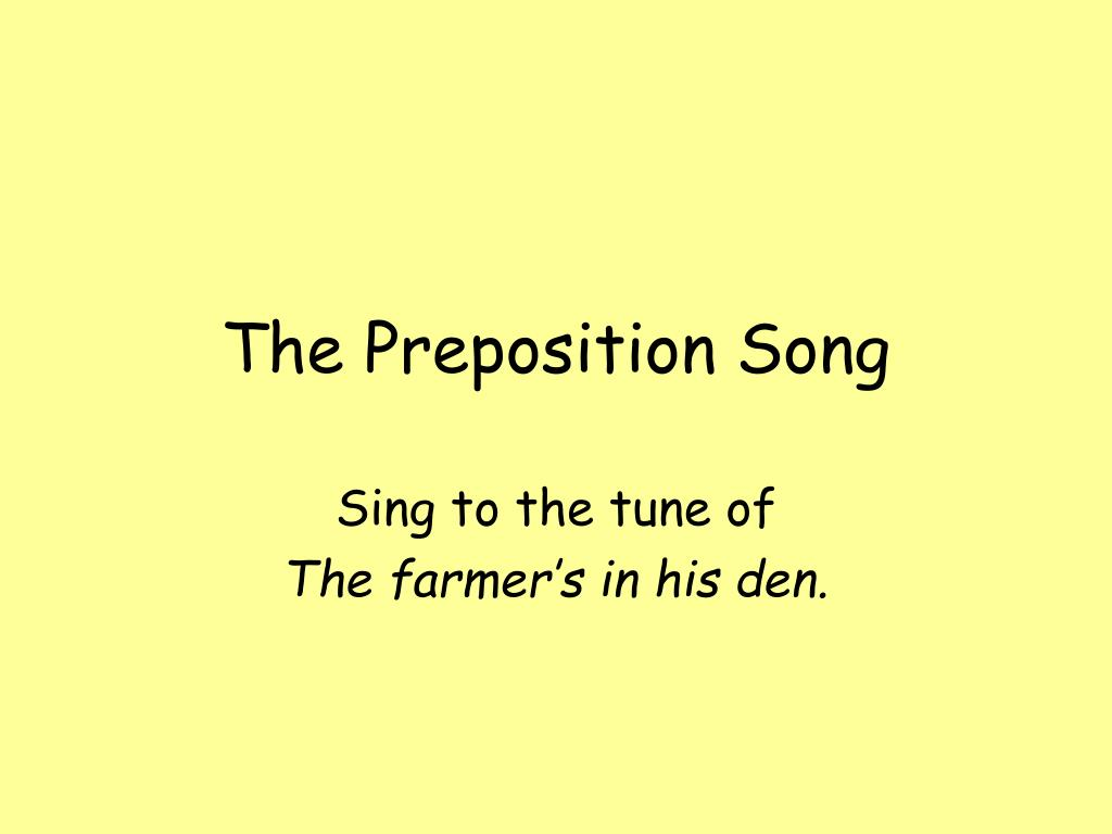 the preposition song l.