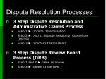 dispute resolution processes5