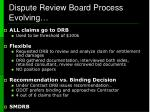 dispute review board process evolving9