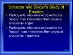 schacter and singer s study of emotion