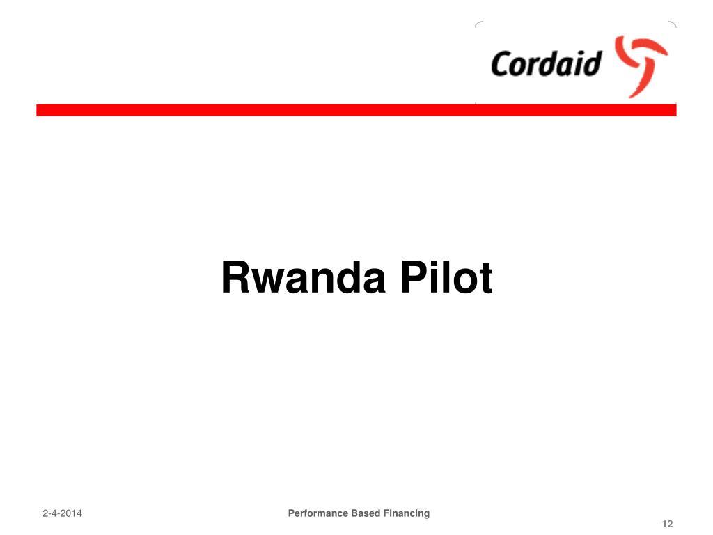 Rwanda Pilot