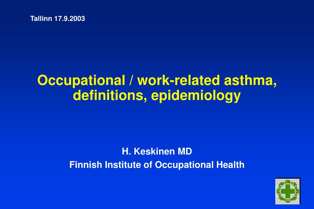 occupational work related asthma definitions epidemiology l.