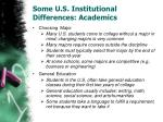 some u s institutional differences academics