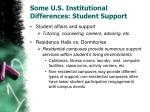 some u s institutional differences student support