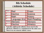 8th schedule athletic schedule