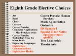 eighth grade elective choices