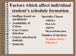 factors which affect individual student s schedule formation