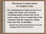placement considerations for eighth grade