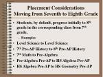 placement considerations moving from seventh to eighth grade