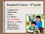 required courses 8 th grade