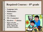 required courses 8 th grade17