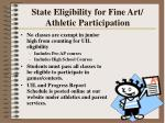 state eligibility for fine art athletic participation