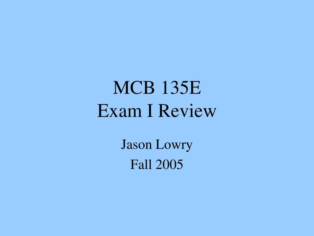 mcb 135e exam i review l.