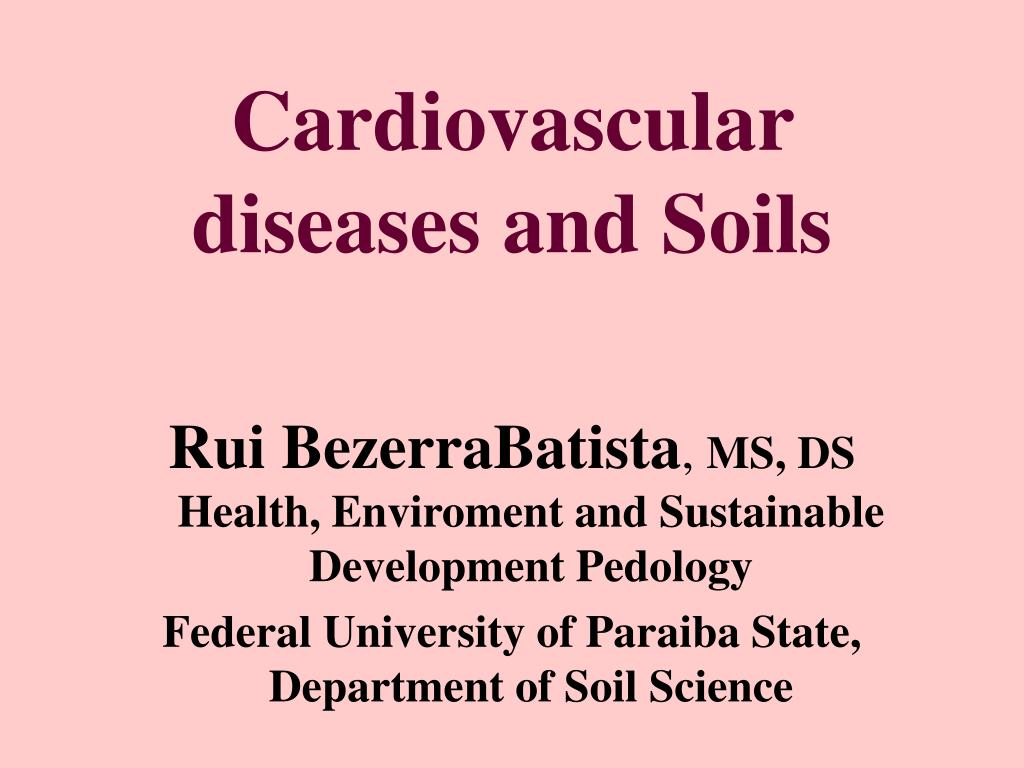cardiovascular diseases and soils l.