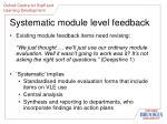 systematic module level feedback