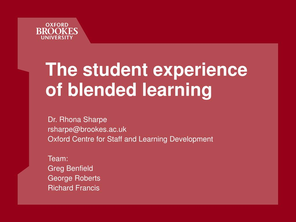 the student experience of blended learning l.