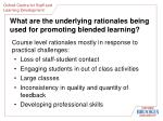 what are the underlying rationales being used for promoting blended learning9