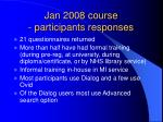 jan 2008 course participants responses
