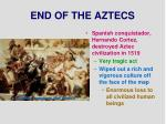 end of the aztecs