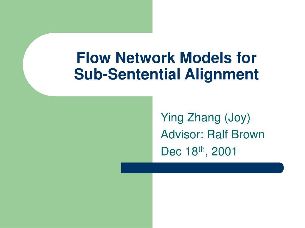 flow network models for sub sentential alignment l.