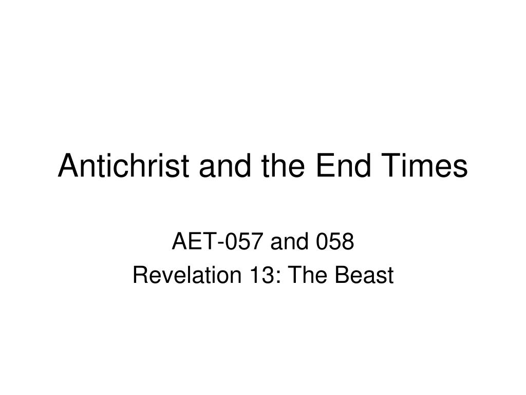 antichrist and the end times l.