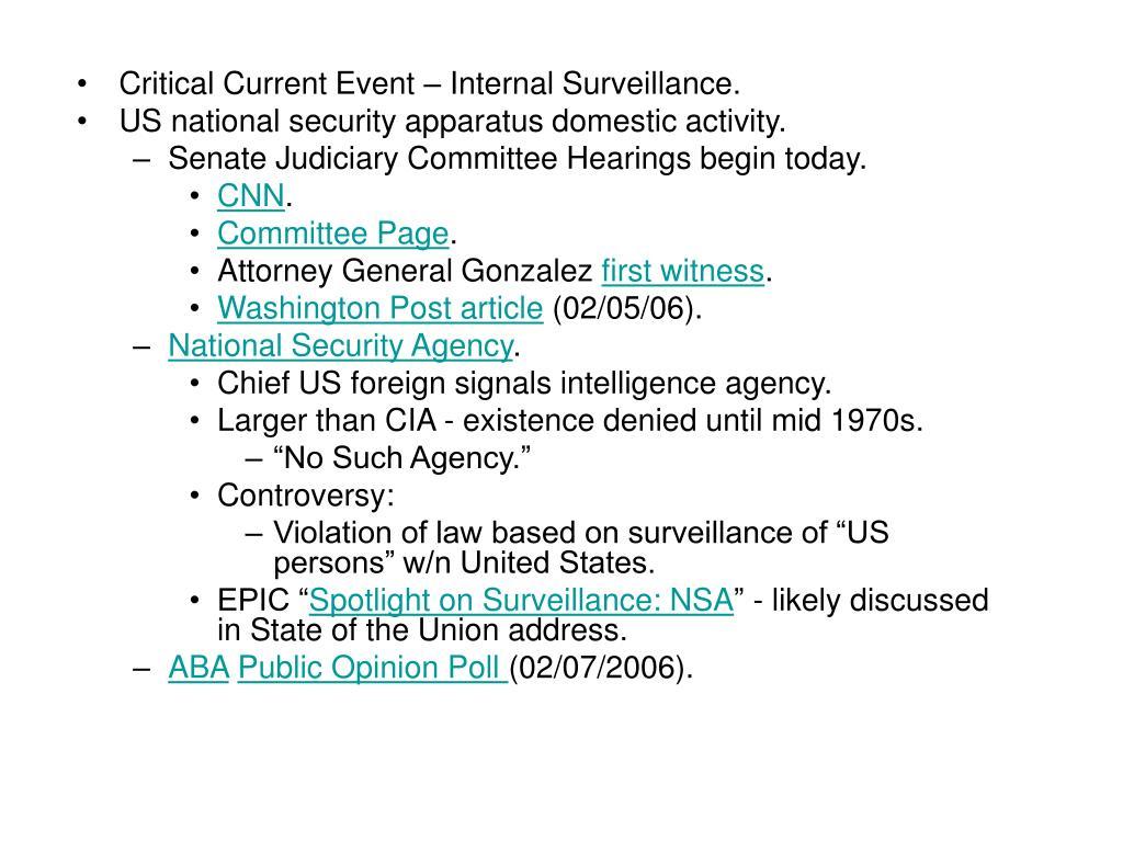 Critical Current Event – Internal Surveillance.
