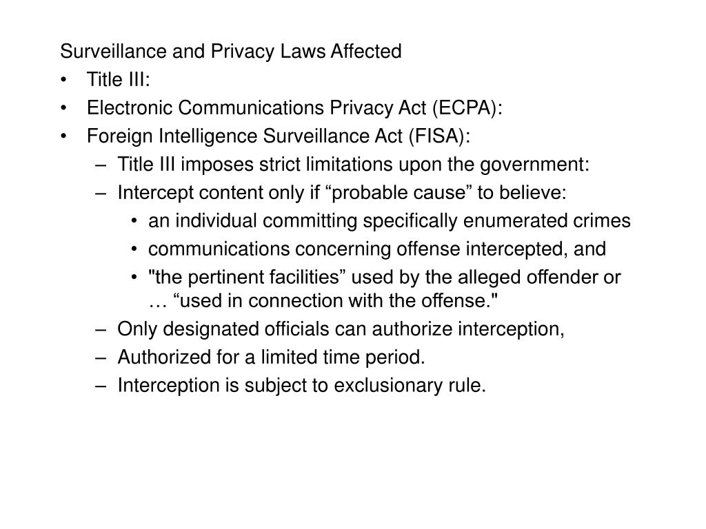 Surveillance and Privacy Laws Affected