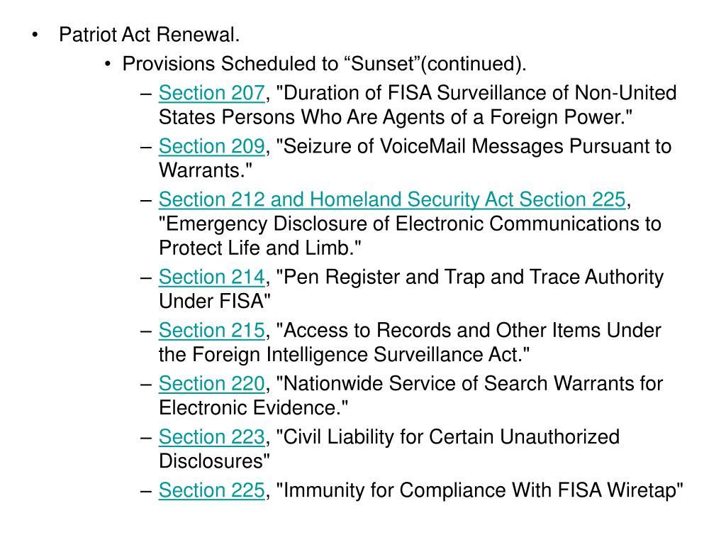 Patriot Act Renewal.