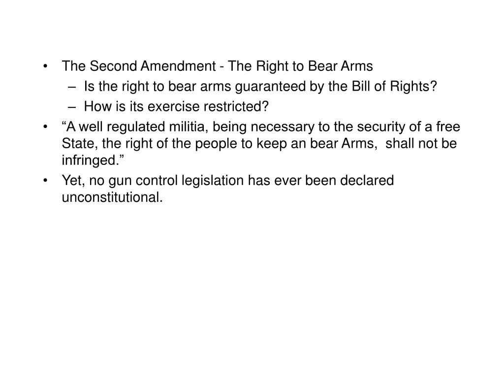 The Second Amendment - The Right to Bear Arms