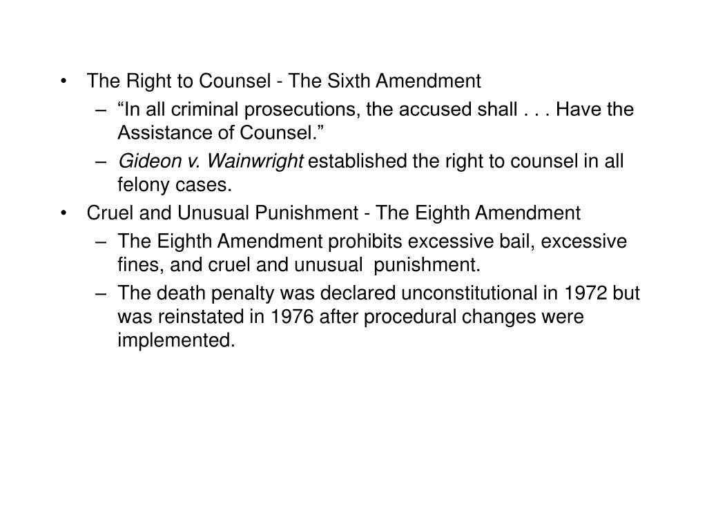 The Right to Counsel - The Sixth Amendment