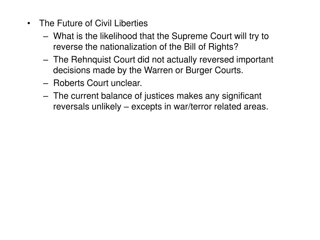 The Future of Civil Liberties
