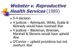 webster v reproductive health services 198914