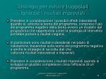 strategia per evitare trappola4 ignorare i risultati imprevisti