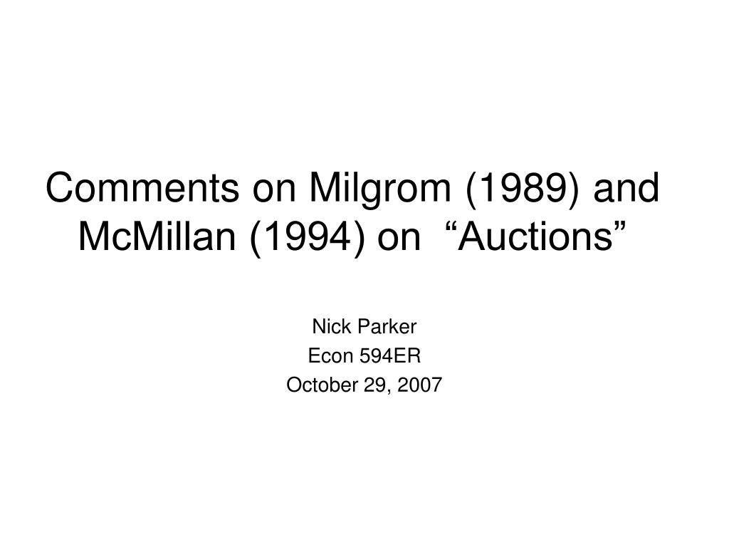 comments on milgrom 1989 and mcmillan 1994 on auctions l.
