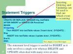 statement triggers
